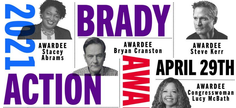 Brady Action Awards — April 29